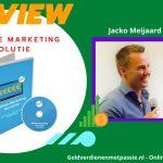 Affiliate Marketing Revolutie Review van Jacko Meijaard + Ervaringen & Resultaten (2021)
