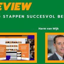In 10 stappen succesvol beleggen Review van Harm van Wijk + Ervaringen (2021)