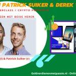 Patrick Suiker en Derek Westra – Wie zijn deze Crypto experts?